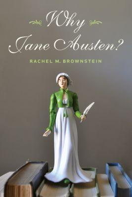 Why Jane Austen?, Rachel Brownstein