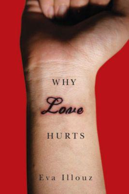 Why Love Hurts, Eva Illouz