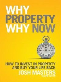 Why Property Why Now, Josh Masters