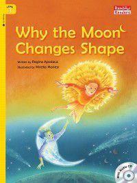 Why the Moon Changes Shape, Regina Apodaca