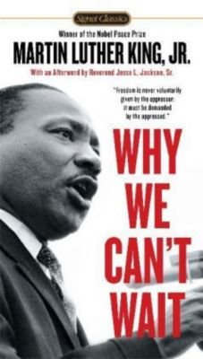 Why We Can't Wait, Martin Luther King