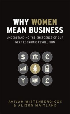 Why Women Mean Business, Avivah Wittenberg-Cox, Alison Maitland