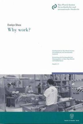 Why work?, Evelyn Shea