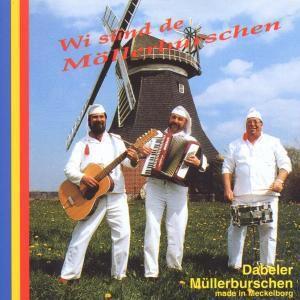 Wi sünd de Möllerburschen, Dabeler Müllerburschen