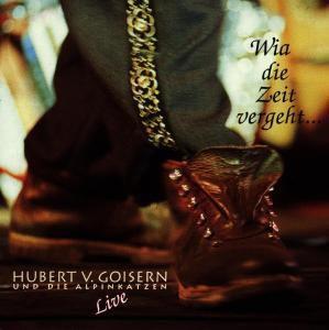 Wia Die Zeit Vergeht-Live, Hubert von Goisern
