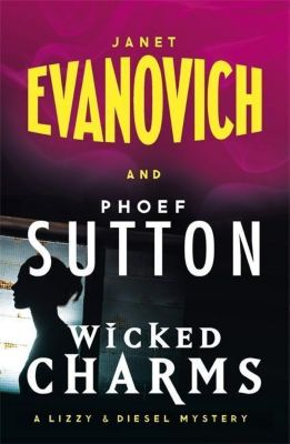 Wicked Charms, Janet Evanovich, Phoef Sutton