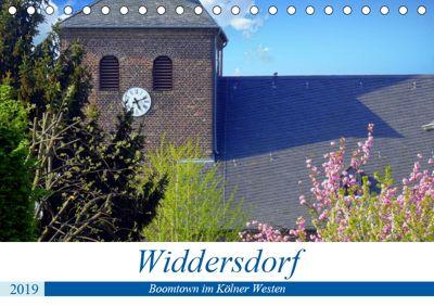 Widdersdorf - Boomtown im Kölner Westen (Tischkalender 2019 DIN A5 quer), Henning von Löwis of Menar