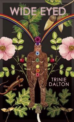 Wide Eyed, Trinie Dalton
