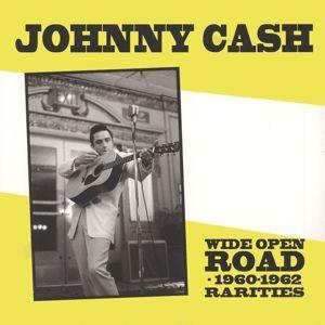 Wide Open Road-1960-1962 Rarities (Vinyl), Johnny Cash
