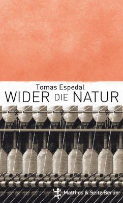 Wider die Natur - Tomas Espedal  