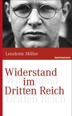 Widerstand gegen den Nationalsozialismus - Lenelotte Möller |