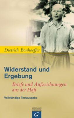Widerstand und Ergebung, Dietrich Bonhoeffer