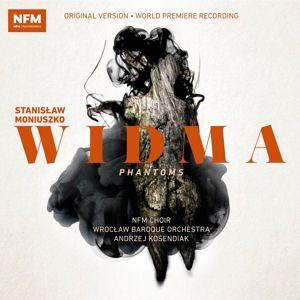 Widma-Phantoms, Andrzej Kosendiak, Nfm Choir, WroclawBaroqueOrch.