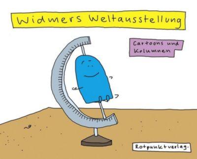 Widmers Weltausstellung, Ruedi Widmer