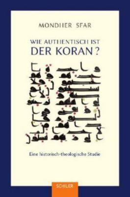 Wie authentisch ist der Koran?, Mondher Sfar