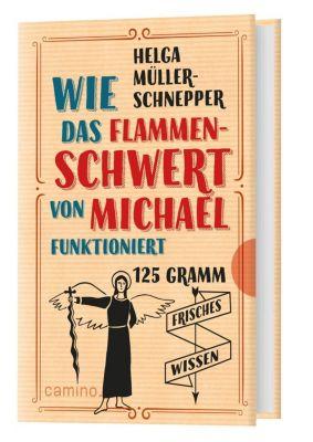 Wie das Flammenschwert von Michael funktioniert - Helga Müller-Schnepper |