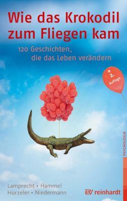 Wie das Krokodil zum Fliegen kam, Stefan Hammel, Adrian Hürzeler, Katharina Lamprecht, Martin Niedermann