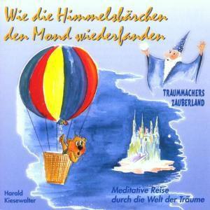 Wie die Himmelsbärchen den Mond wiederfanden, Harald Kiesewalter