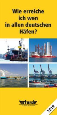 Wie erreiche ich wen - in allen deutschen Häfen 2019 - ecomed-Storck GmbH pdf epub