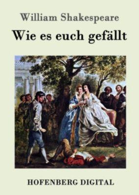 Wie es euch gefällt, William Shakespeare