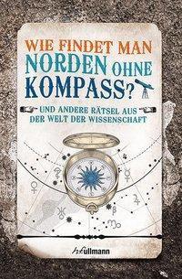 Wie findet man Norden ohne Kompass? - ERWIN BRECHER pdf epub