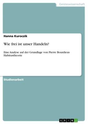 Wie frei ist unser Handeln?, Hanna Kuroczik