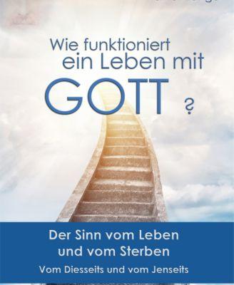 Wie funktioniert ein Leben mit Gott?, Rainer Lange