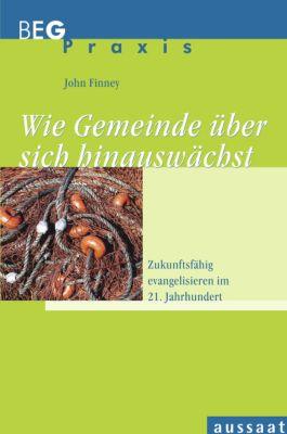 Wie Gemeinde über sich hinauswächst, John Finney