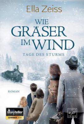 Wie Gräser im Wind - Ella Zeiss |