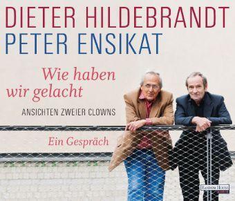 Wie haben wir gelacht, 3 Audio-CDs, Dieter Hildebrandt, Peter Ensikat