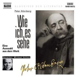 Wie ich es sehe, 1 Audio-CD, Peter Altenberg