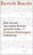 'Wie ich mir aus einem Roman gemerkt habe ...' - Bertolt Brecht |