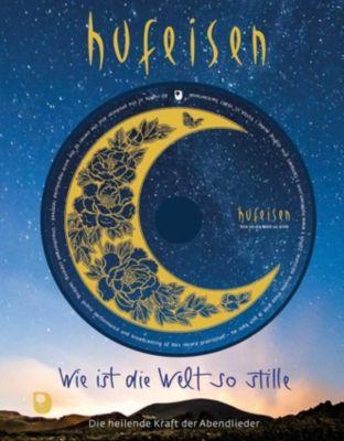 Wie ist die Welt so stille, m. Audio-CD - Hans-Jürgen Hufeisen |