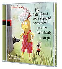 Wie Kater Konrad seinen Freund wiederfand und den Rattenkönig besiegte, 2 Audio-CDs - Produktdetailbild 1