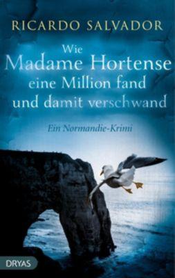 Wie Madame Hortense eine Million fand und damit verschwand, Ricardo Salvador