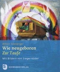 Wie neugeboren, Anton Seeberger