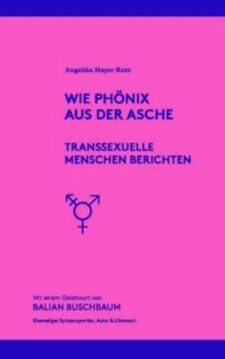 Wie Phönix aus der Asche - Angelika Mayer-Rutz pdf epub
