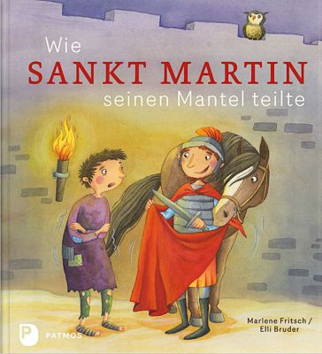Wie Sankt Martin seinen Mantel teilte, Marlene Fritsch
