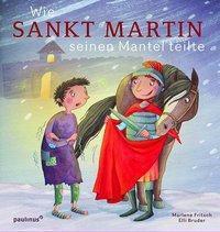 Wie Sankt Martin seinen Mantel teilte, Marlene Fritsch, Elli Bruder