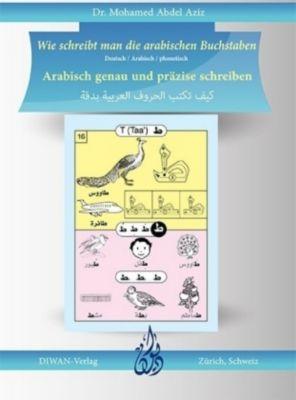 Wie schreibt man die arabischen Buchstaben, Mohamed Abdel Aziz