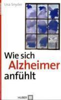 Wie sich Alzheimer anfühlt, Lisa Snyder