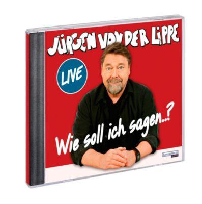 Wie soll ich sagen ..., 2 Audio-CDs, Jürgen von der Lippe