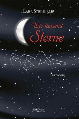 Wie tausend Sterne - Lara Steinkamp |