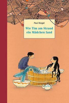 Wie Tim am Strand ein Mädchen fand, Paul Biegel