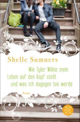 Wie Tyler Wilkie mein Leben auf den Kopf stellt und was ich dagegen tun werde, Shelle Sumners