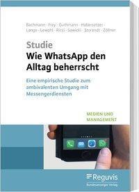 Wie WhatsApp den Alltag beherrscht, Studie