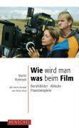 Wie wird man was beim Film, Martin Rohrbeck