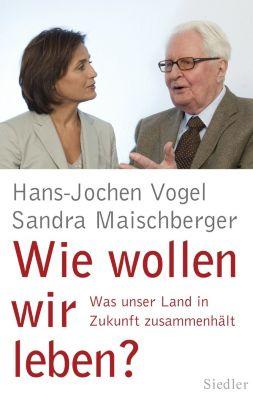 Wie wollen wir leben?, Sandra Maischberger, Hans-Jochen Vogel