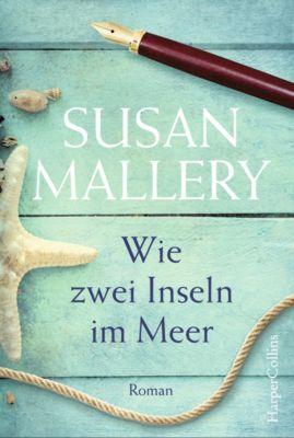 Wie zwei Inseln im Meer, Susan Mallery