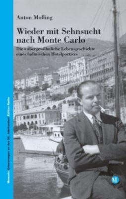 Wieder mit Sehnsucht nach Monte Carlo, Anton Molling